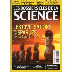 Les Dossiers clés de la science n° 6 - Les Civilisations disparues