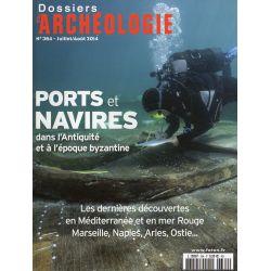 Dossiers d'Archéologie n° 364 - Ports et Navires dans l'Antiquité et à l'époque byzantine