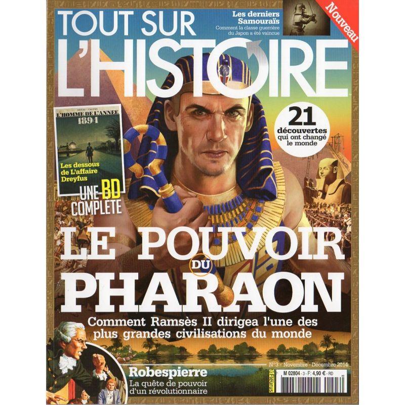 Tout sur l'Histoire n° 3 - Le Pouvoir des Pharaons