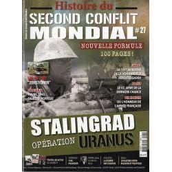 Histoire du Second Conflit Mondial n° 27 - Stalingrad - Opération Uranus