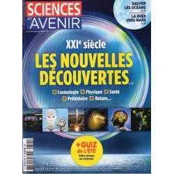 Sciences et Avenir n° 881 - XXIe siècle, les nouvelles découvertes