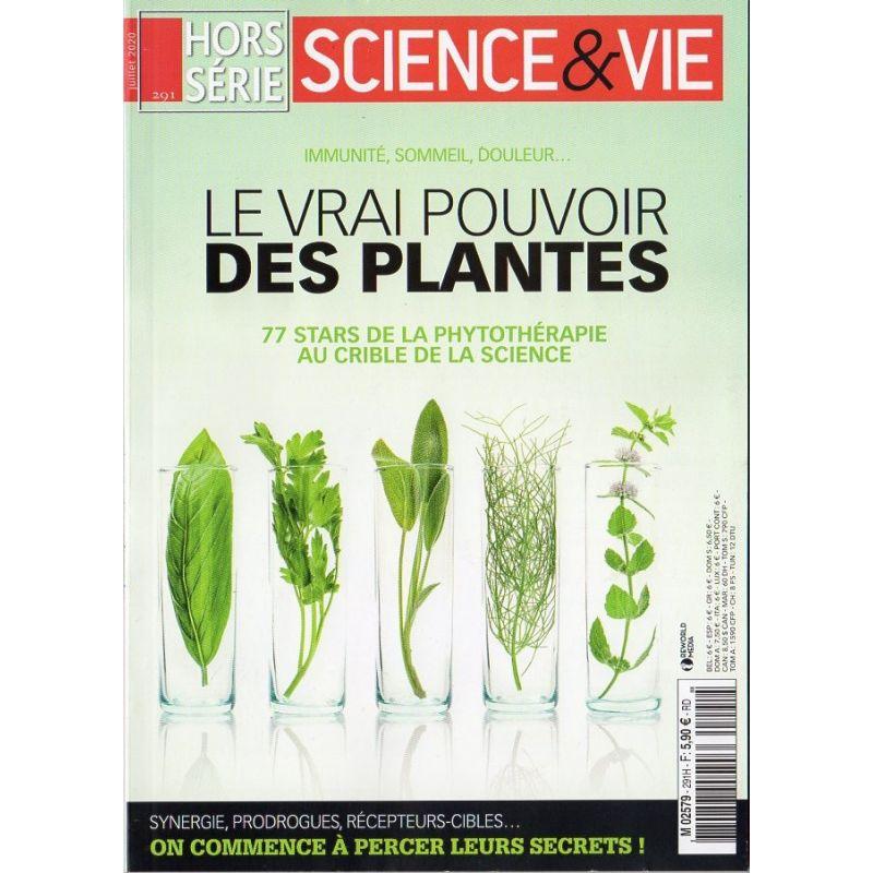 Science & Vie Hors série n° 291 H - Le vrai pouvoir des Plantes