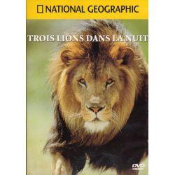 Trois lions dans la nuit - National Geographic - DVD Zone 2