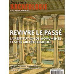 Dossiers d'Archéologie n° 361 - Revivre le passé