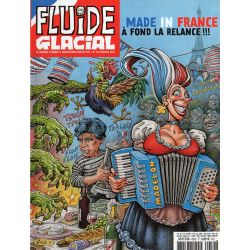 Fluide Glacial n° 452S - Made in France, à fond la relance !!!