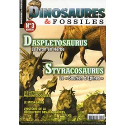 Dinosaures & Fossiles n° 3 - Daspletosaurus, le tyran en herbe