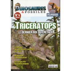Dinosaures & Fossiles n° 4 - Tricératops, le dernier roi du crétacé