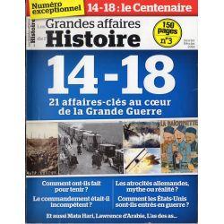 Les Grandes Affaires de l'Histoire n° 3 - 14-18 - 21 affaires-clés au coeur de la grande Guerre