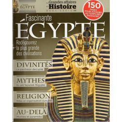 Les Grandes Affaires de l'Histoire hors-série n° 2 - Fascinante EGYPTE