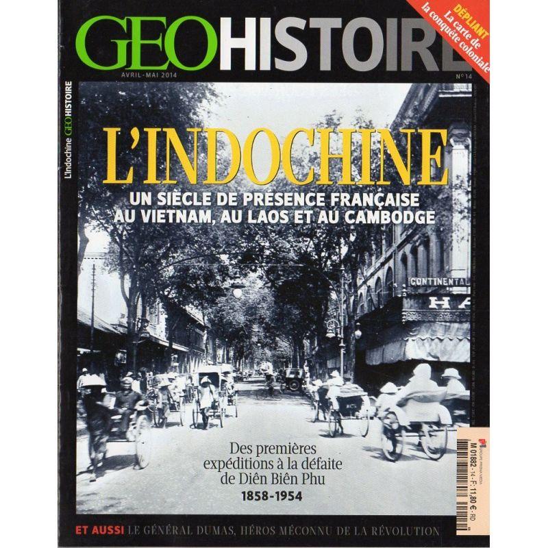 GEO Histoire n° 14 - L'Indochine