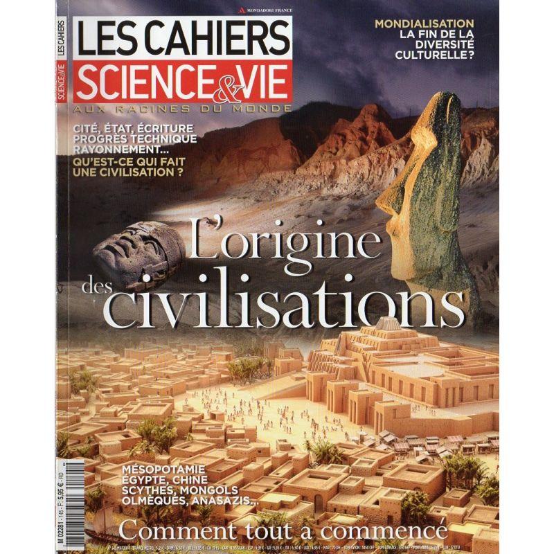 Les Cahiers de Science & Vie n° 145 - L'origine des Civilisations