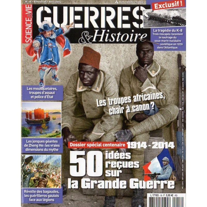 Guerres & Histoire n° 18 - 50 idées reçues sur la Grande Guerre