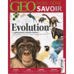 GEO Savoir Hors-série n° 5H - Évolution, les quatre premiers milliards d'années