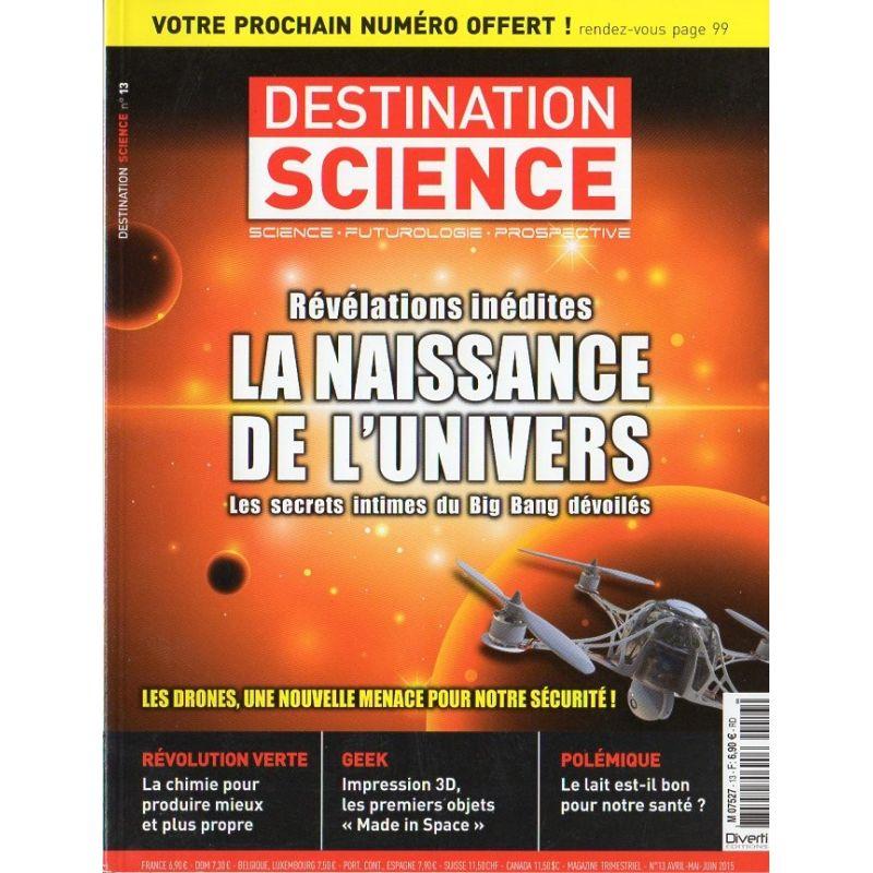 Destination Science n° 13 - La Naissance de l'Univers