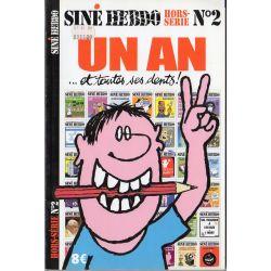 Siné Hebdo Hors-série n° 2 - Un An ... et toutes ses dents !