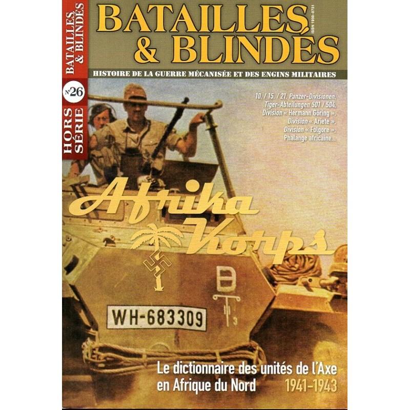 Batailles & Blindés HS n° 26 - Afrika Korps