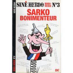 Siné Hebdo Hors-série n° 3 - Sarko bonimenteur