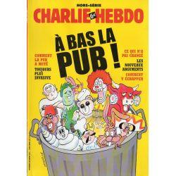Charlie Hebdo Hors-série n° 12H - A bas la Pub !