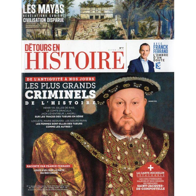 Détours en France n° 7 - Les plus grands Criminels de l'Histoire