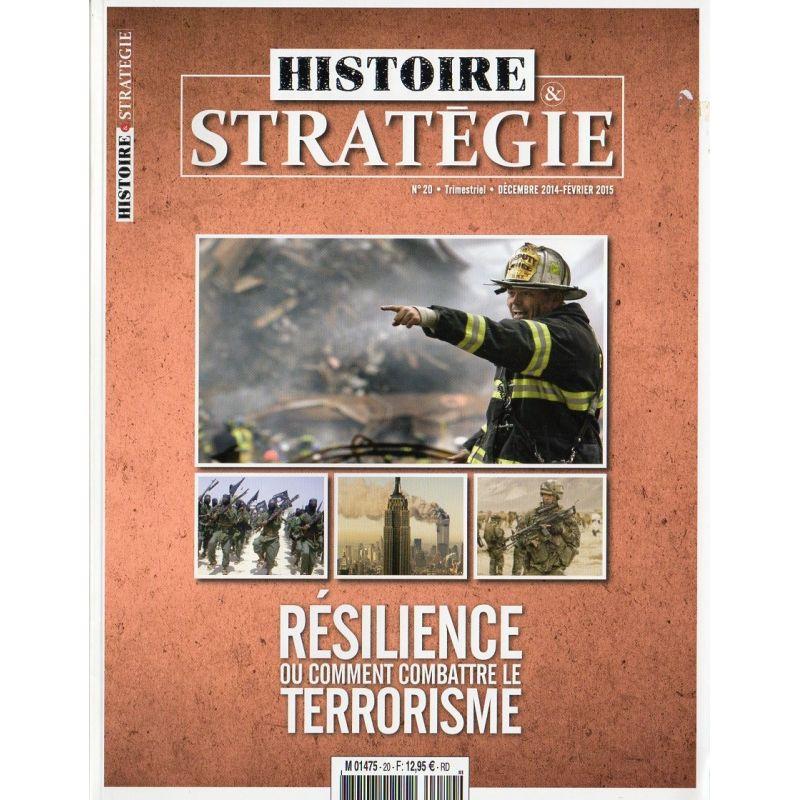 Histoire & Stratégie n° 20 - Résilience ou comment combattre le terrorisme