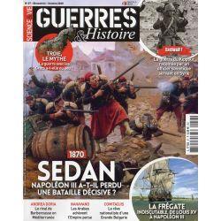 Guerres & Histoire n° 57 - 1870, Sedan : Napoléon a-t-il perdu une bataille décisive ?