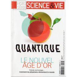 Science & Vie Hors série n° 292 H - Quantique, le nouvel âge d'or