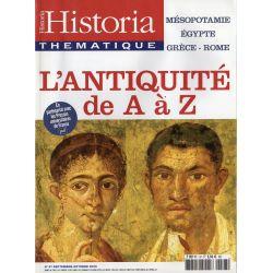 Historia Thématique n° 97 - L'Antiquité de A à Z - Mésopotamie, Égypte, Grèce, Rome...