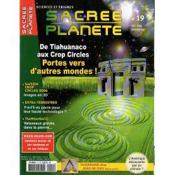 Sacrée Planète n° 19 - De Tiahuanaco aux Crop Circles, Portes vers d'autres monde