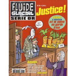 Fluide Glacial Série Or n° 36 - Justice !