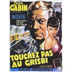 Touchez pas au grisbi (de Jacques Becker)  affiche du film