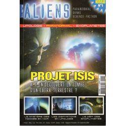 Aliens n° 1 - Projet ISIS - A-t'on découvert la tombe d'un extra-terrestre ?