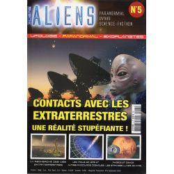 Aliens n° 5 - Contacts avec les extra-terrestres, une réalité stupéfiante !