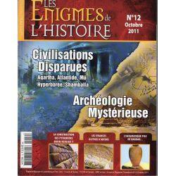 Les Énigmes de l'Histoire n° 12 - Civilisations disparues & Archéologie Mystérieuse