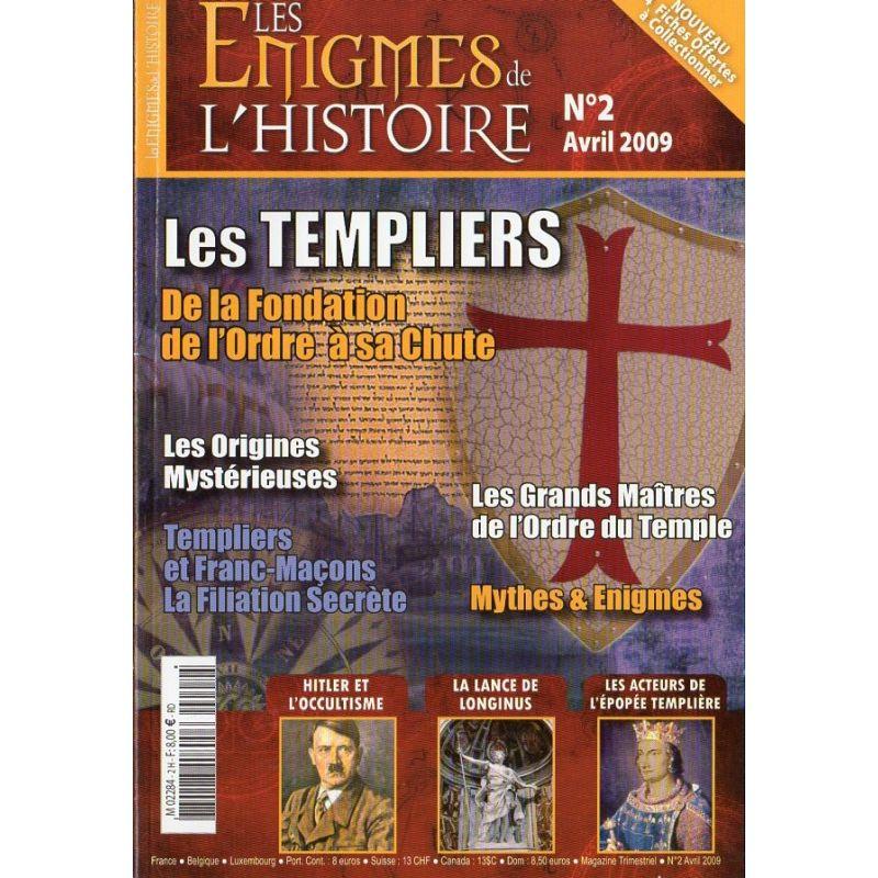 Les Énigmes de l'Histoire n° 2 - Les Templiers, de la Fondation de l'Ordre à sa chute