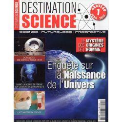 Destination Science n° 1 - Enquête sur la Naissance de l'Univers