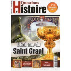 Questions d'Histoire n° 10 - L'Enigme du Saint Graal