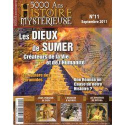5000 ans d'histoire mystérieuse n° 11 - Les Dieux de Sumer, créateurs de la Vie et de l'Humanité