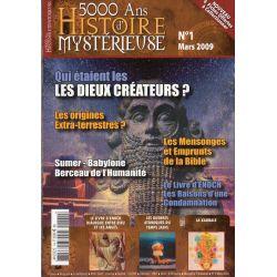 5000 ans d'histoire mystérieuse n° 1 - Qui étaient les Dieux créateurs ?