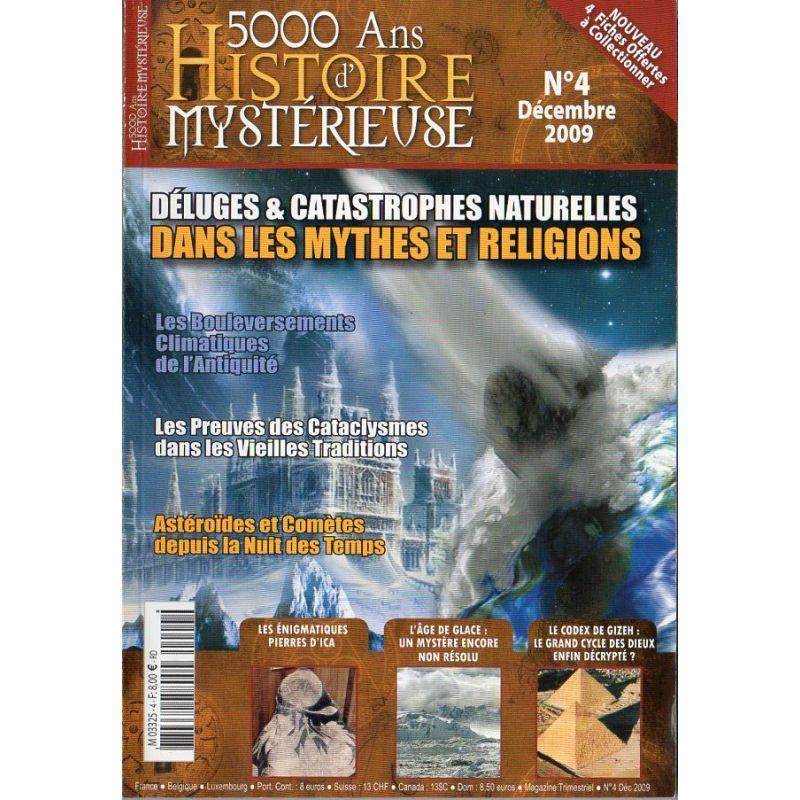 5000 ans d'histoire mystérieuse n° 4 - Déluges & Catastrophes naturelles dans les Mythes et religions