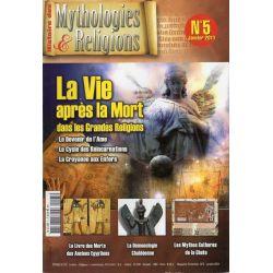 Mythologies & Religions n° 5 - La Vie après la Mort dans les grandes religions