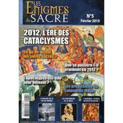 Les Énigmes du Sacré n° 5 - 2012, L'ère des cataclysmes