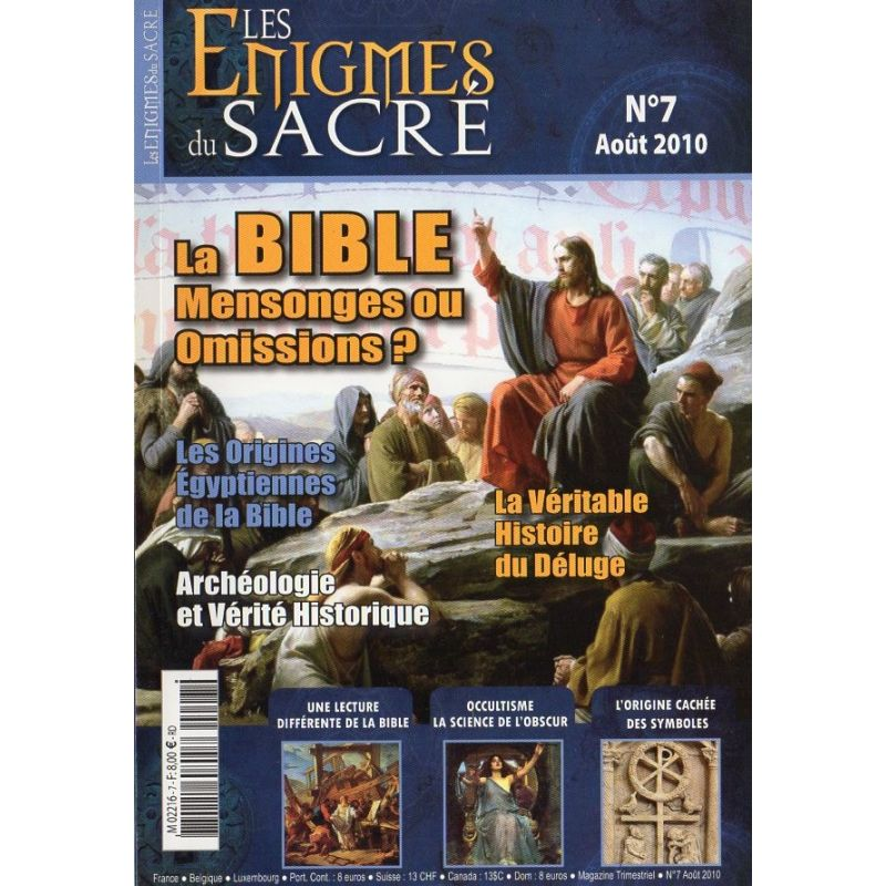 Les Énigmes du Sacré n° 7 - La Bible ; Mensonges ou omissions ?