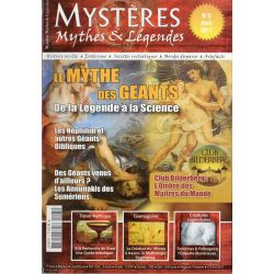 Mystères, Mythes & Légendes n° 5 - Le Mythe des Géants, de la Légende à la Science
