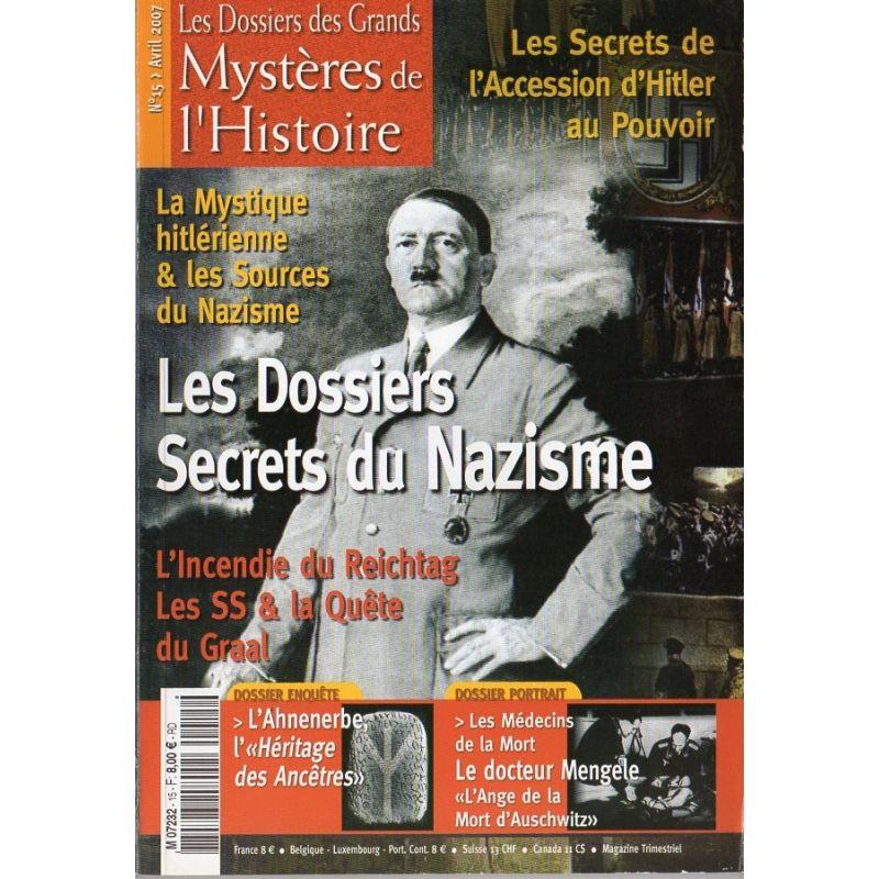 Les Dossiers des Grands Mystères de l'Histoire n° 15 - Les Dossiers Secrets du Nazisme