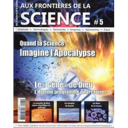 Aux frontières de la Science n° 5 - Quand la science imagine l'Apocalypse