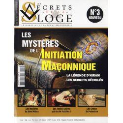 Les Secrets de la Loge n° 3 - Les Mystères de l'Initiation Maçonnique