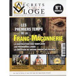 Les Secrets de la Loge n° 1 - Les Premiers temps de la Franc-Maçonnerie