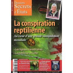 Dossiers Secrets d'États n° 7 - La conspiration reptilienne