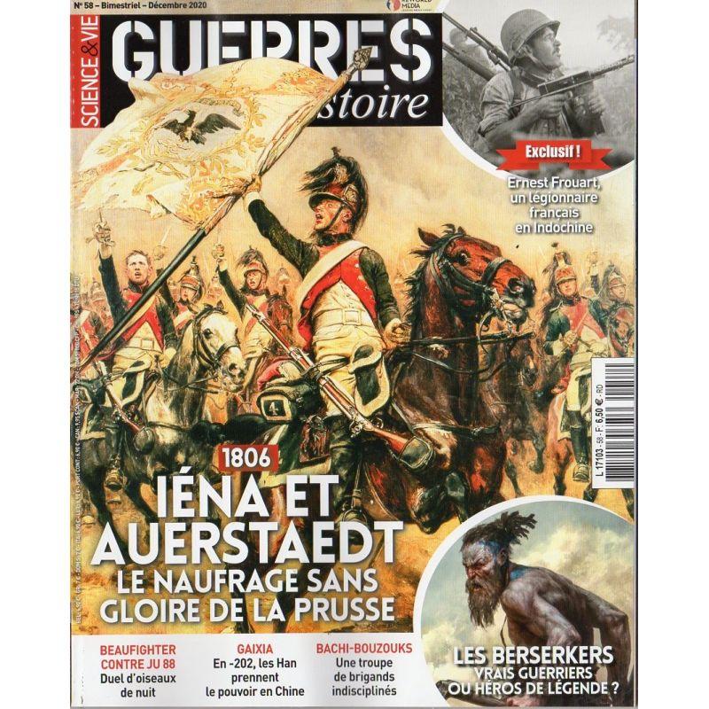 Guerres & Histoire n° 58 - 1806, IENA et AUERSTAEDT, le naufrage sans gloire de la Prusse