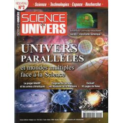 Science & Univers n° 2 - Univers parallèles et mondes multiples face à la Science